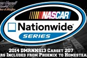2014 Nationwide DMRNNS13 Carset (207 Cars)